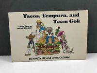 Tacos, Tempura, and Teem Gok a Child's American Heritage Cookbook