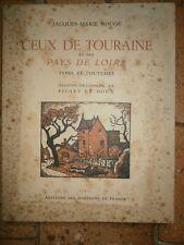 Ceux de Touraine et des pays de Loire Jacques Marie Rougé Dédicace Edition 1941