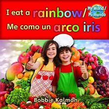I Eat a Rainbow/Me Como Un Arco Iris (Paperback or Softback)