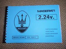 Parts Manual MASERATI 2.24v catalogo parti SPARE PARTS MANUAL parti di ricambio