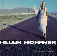 Helen Hoffner: Wild About Nothing/CD (magnetico 4509-90820-2) - come nuovo