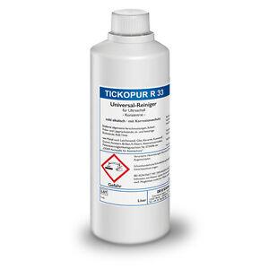 Tickopur R 33  Universal-Reiniger für Ultraschall 1 Ltr. Reinigungskonzentrat