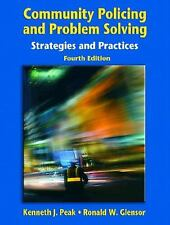 Community Policing and Problem Solving: Strategies and Practices (4th Edition)