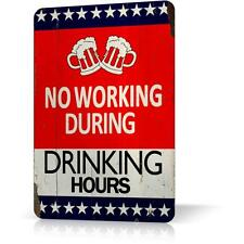 Metal Tin Sign NO WORKING DURING DRINKING HOURS Decor Home Wall Pub Poster Retro