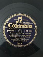 """RARE 78RPM 10"""" COLUMBIA CQ 1833 G. BONESCHI AMBROGIO TREMOLADA/BA BA DU AMADORI"""