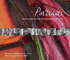 Portraits: New Brunswick PaintersPeintres du Nouveau-Brunswick