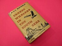 Yankee Whalers In The South Seas by Whipple 1954 1st/ 1st Hardcover Dust Jacket,