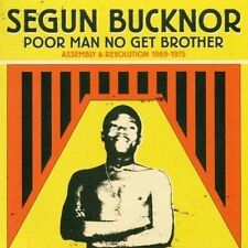 Segun Bucknor ‎– Poor Man No Get Brother: Assembly & Revolution 1969-1975, CD !