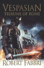 Tribune of Rome. Robert Fabbri