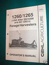 Gehl Model Cb1260 Forage Harvestor Operator Manual