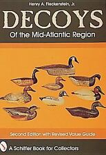DECOYS OF THE MID ATLANTIC REGION BOOK SCHIFFER PRICE GUIDE FOR COLLECTORS