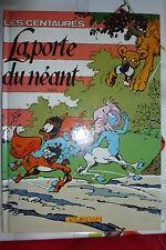 BD les centaures la porte du néant réédition n°2 jourdan 1991 TBE seron