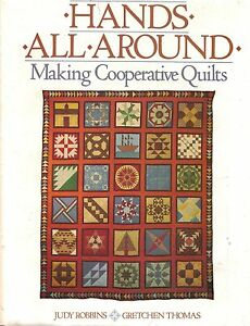 Hands All Around: Making Cooperative Quilts, P/B, Quilting Quiltmaking Projects