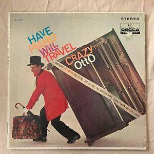 CRAZY OTTO Have Piano Will Travel 1961 Decca DL 4157 - VG