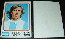 N°323 WOLFF WM74 ARGENTINA RECUPERATION PANINI FOOTBALL MÜNCHEN 74 MUNICH 1974