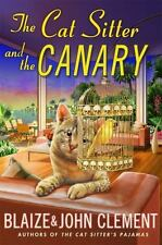 The Cat Sitter and the Canary: A Dixie Hemingway Mystery (Dixie-ExLibrary