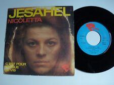 """NICOLETTA  Jesahel / C'est pour toi que je vis 7"""" 45T 1972 French RIVIERA 121428"""