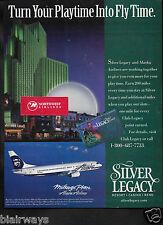 SILVER LEGACY HOTEL & CASINO & RENO & ALASKA AIRLINES B737-400 PLAYTIME AD
