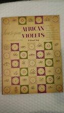 How to Grow African Violets Paperback – 1956 by Carolyn K.; Robert Blanchard Rec