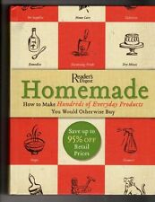 Homemade: A Surprisingly Easy Guide to Making Hundreds of Everyday Products You