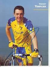 CYCLISME carte cycliste VINCENT TEMPLIER  équipe LA POSTE signée