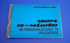 Porsche 924 / 924 Turbo Betriebsanleitung Libretto Uso e Manutenzione 1979 GER