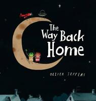 The Way Back Home by Jeffers, Oliver, NEW Book, FREE & FAST Delivery, (Board boo