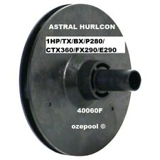 ASTRAL Hurlcon 1 HP/TX/BX/P280/P320/CTX360/FX290/E290 Pool Pump Impeller#40060F
