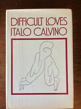 Italo Calvino / Difficult Loves First Edition 1984 V GOOD PLUS