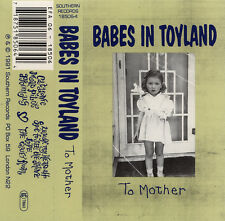 """BABES IN TOYLAND """"To mother"""" CASS bikini kill l7 pixies sonic youth"""