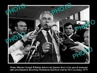 OLD POSTCARD SIZE PHOTO OF GOUGH WHITLAM GIVING HIS 'KERRS CUR' SPEECH 1975