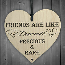 Friends Are Like Diamonds Wooden Hanging Heart Plaque Friendship Love Gift Sign