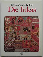 Faszination der Kultur - Die Inkas / Christian Nugue
