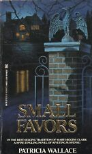 SMALL FAVORS By PATRICIA WALLACE Zebra Books PB 1988 1990 2nd