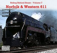 Train Sounds On CD: Riding Behind Norfolk & Western 611