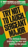 Try Not To Laugh Sergeant Major by McGowan, Robert Paperback Book The Fast Free