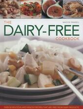 The Dairy-Free Cookbook: Over 50 Delicious and Healthy Recipes That Are Free