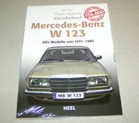 Mercedes Benz W 123  alle Modelle von 1975 - 1986 | Praxisratgeber Klassikerkauf