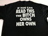 Honda T-Shirt Womens Medium If you Can Read This The Bitch Owns Her Own Ladies