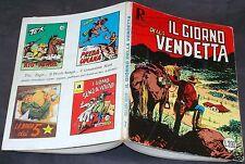 """Collana Rodeo n.7 originale """"Il Giorno della Vendetta"""" I^ edizione £.200 retroc."""