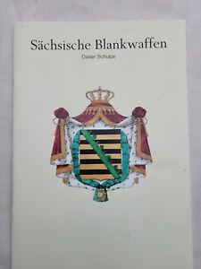 Sächsische Blankwaffen by Dieter Schulze Nr 8 Nachtrag 2015