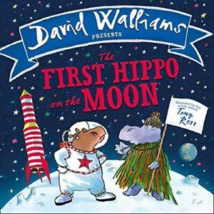 The First Hippo on the Moon [Board book] Walliams, David and Ross, Tony