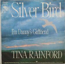 "TINA RAINFORD - Silver Bird - I´m Danny´s Girlfriend - 7"" (L300)"