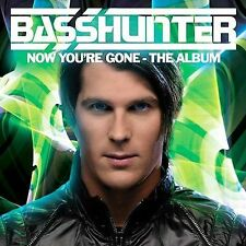 BASSHUNTER - Now You re Gone - CD ** Brand New **