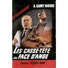 A. SAINT MOORE LES CASSE-TETE DE FACE D'ANGE