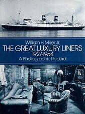 """""""Great Luxury Liners 1927-1954: A Photographic Record"""" -  SSHSA MAILS WORLDWIDE"""