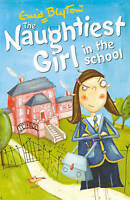 The Naughtiest Girl: Naughtiest Girl In The School: Book 1, Blyton, Enid, Very G