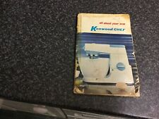 Kenwood Chef First Edition Manual