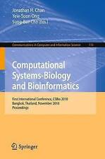 Computational Systems-Biology and Bioinformatics: First International Conference