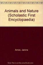 Animals and Nature (Scholastic First Encyclopaedia),Janine Amos, Andrew Solway